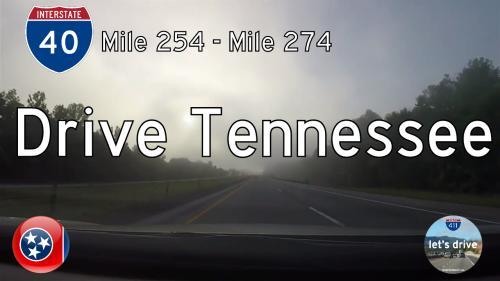 Interstate 40 – Mile 254 – Mile 274 – Tennessee