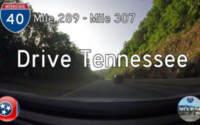 Interstate 40 – Mile 289 – Mile 307 – Tennessee