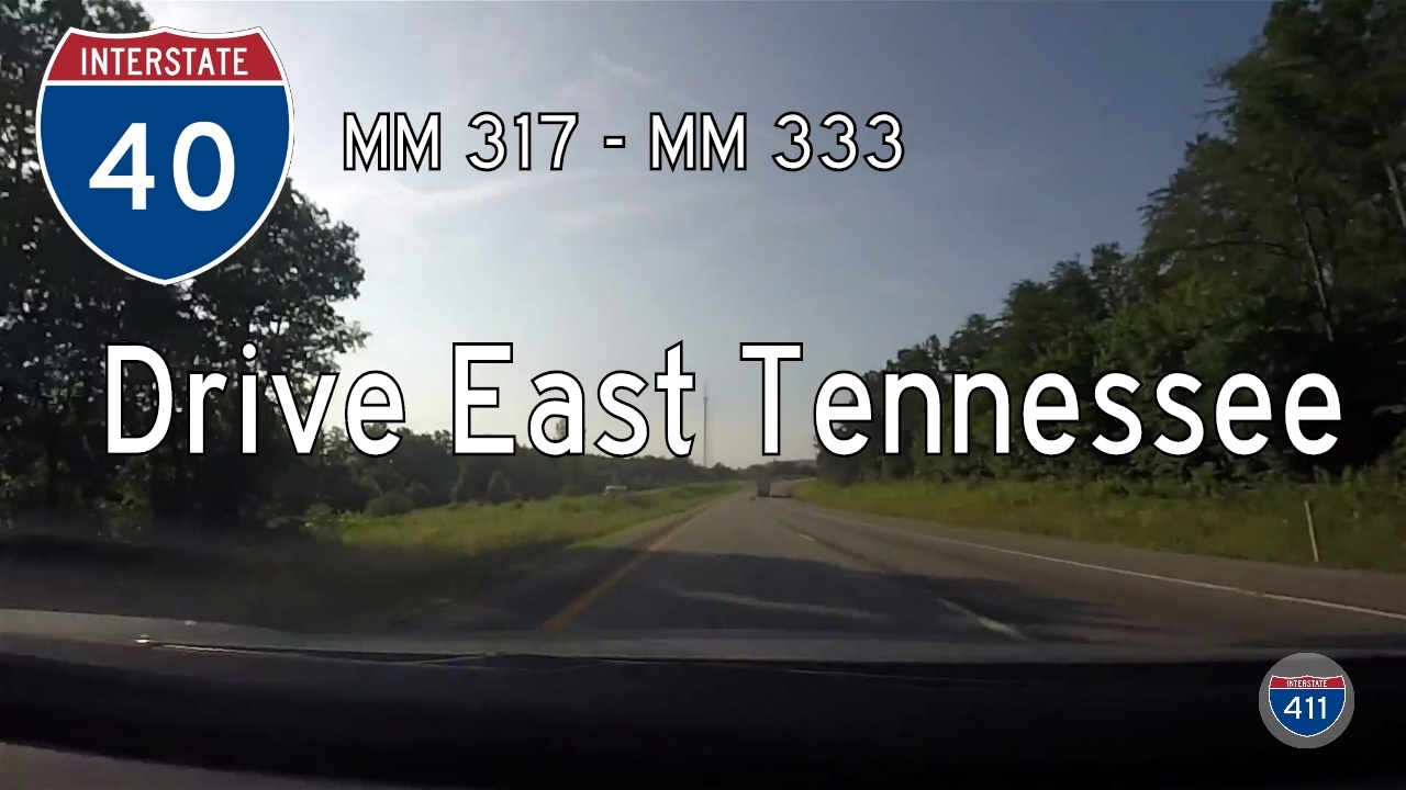 Interstate 40 – Mile 317 – Mile 333 – Tennessee