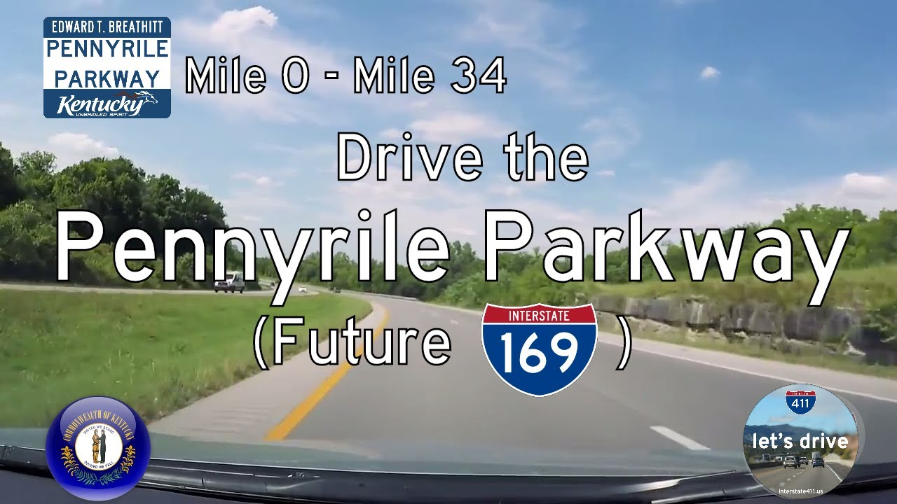 Pennyrile Parkway (I-169) - Mile 0 to Mile 34 - Kentucky