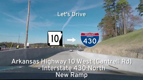Arkansas Highway 10 (Cantrell Rd) – Interstate 430 NEW Entrance Ramp