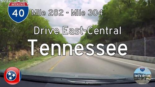 Interstate 40 - Mile 282 to Mile 304 - Tennessee