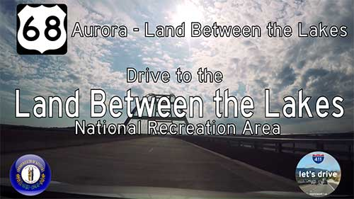 US Highway 68 – Aurora – Land Between the Lakes NRA – Kentucky