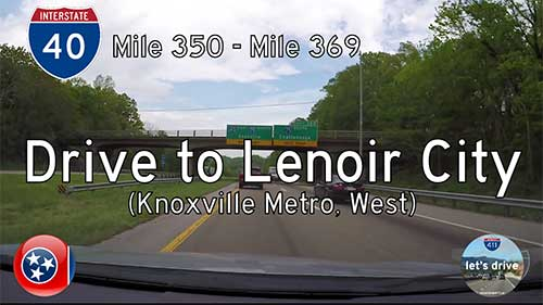 Interstate 40 - Mile 350 to Mile 369 - Tennessee