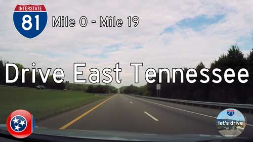 Interstate 81 – Mile 0 to Mile 19 – Tennessee