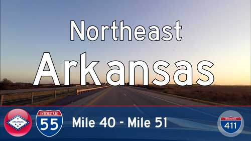 Interstate 55 – Mile 40 to Mile 51 – Arkansas