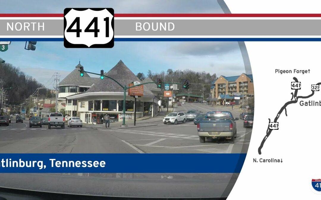US Highway 441 – Northbound – Gatlinburg, Tennessee