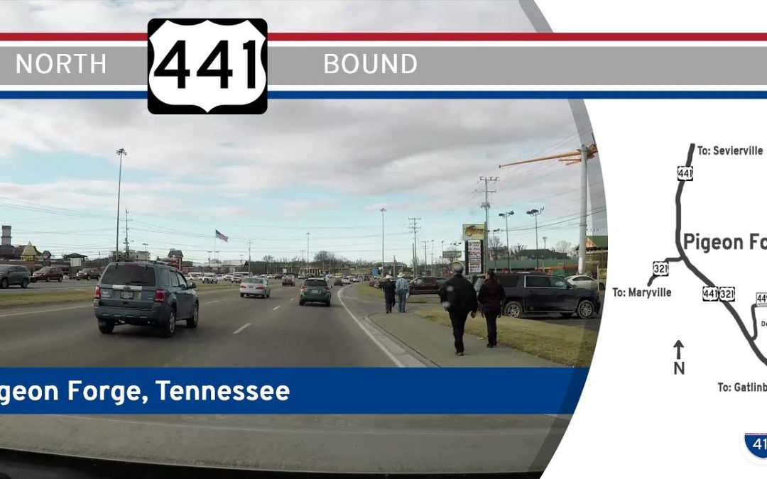 US Highway 441 North – Pigeon Forge, Tennessee