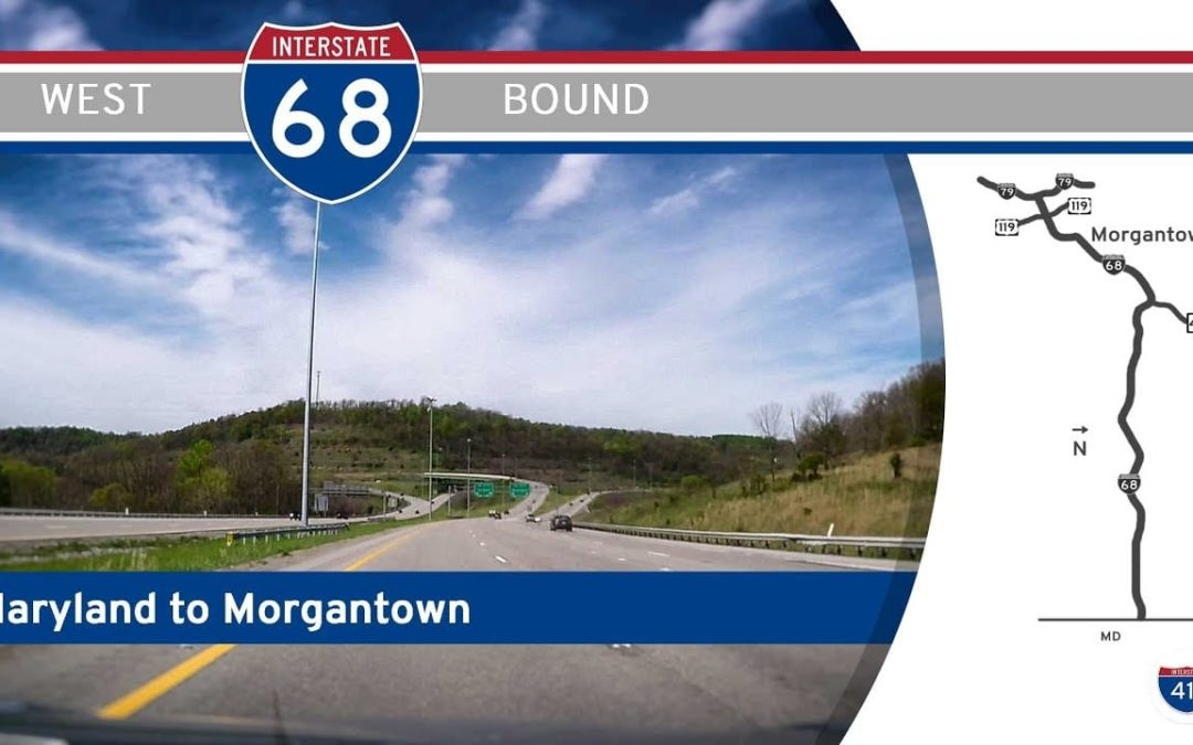 Interstate 68 – Maryland to Morgantown, West Virginia