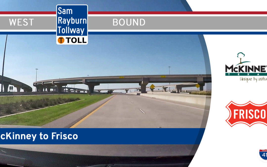 Sam Rayburn Tollway – McKinney to Frisco – Texas