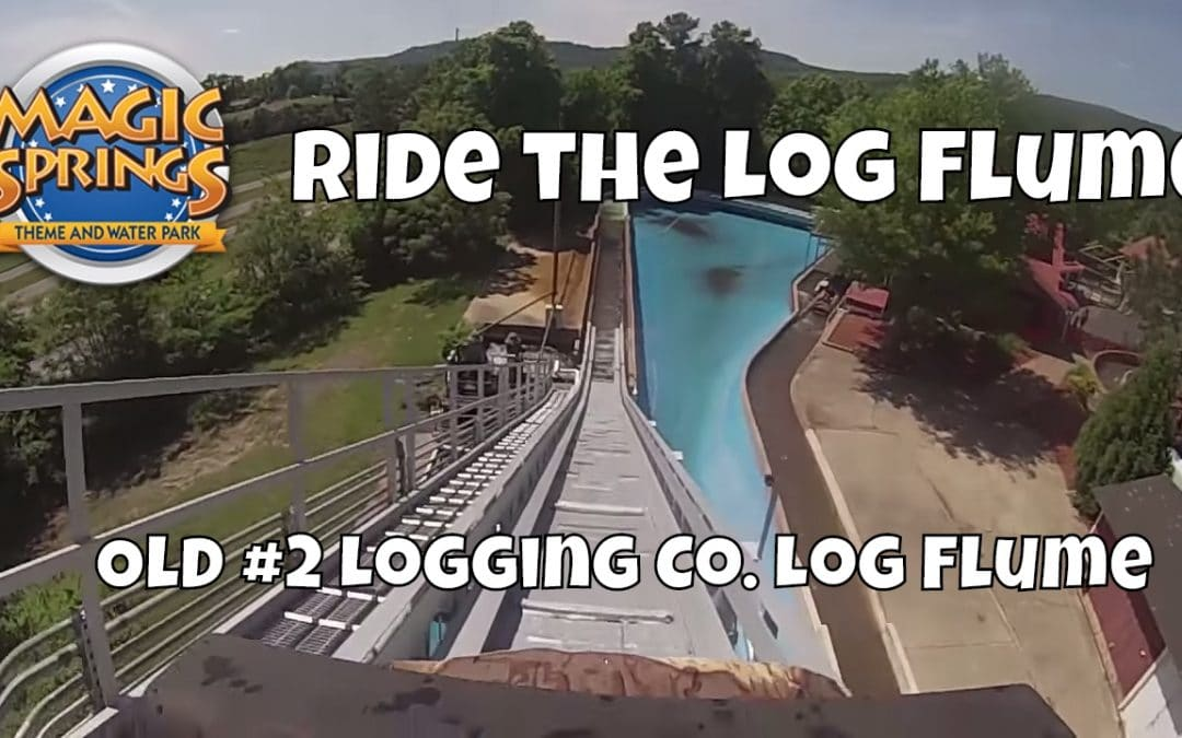 Magic Springs: Old #2 Logging Co Log Flume