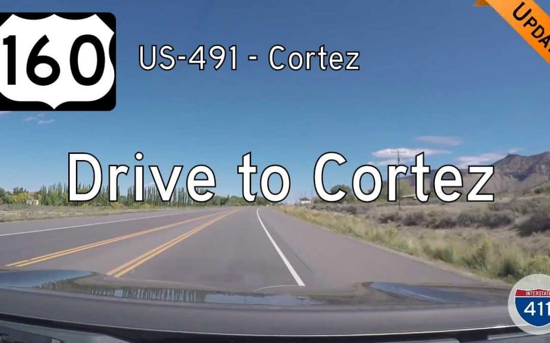 U.S. Highway 160 – US-491 to Cortez – Colorado