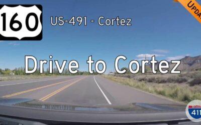 U.S. Highway 160 – US-491 to Cortez – Colorado
