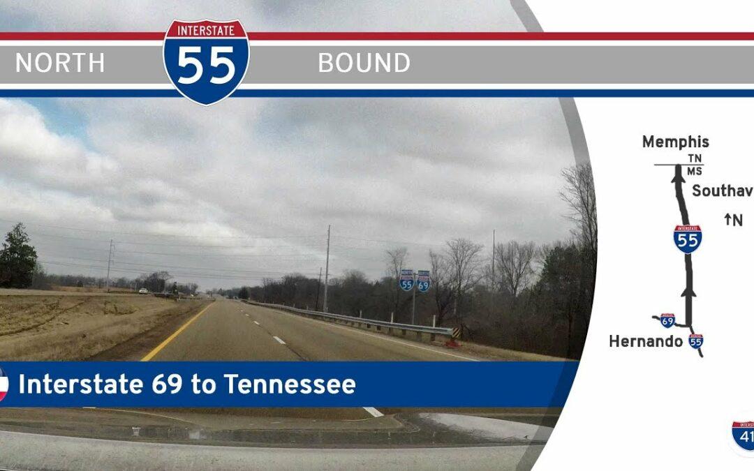 Interstate 55 – Interstate 69 to Tennessee – Mississippi