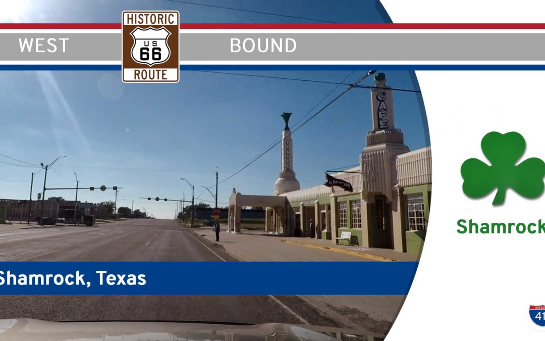 Historic Route 66 – Shamrock – Texas