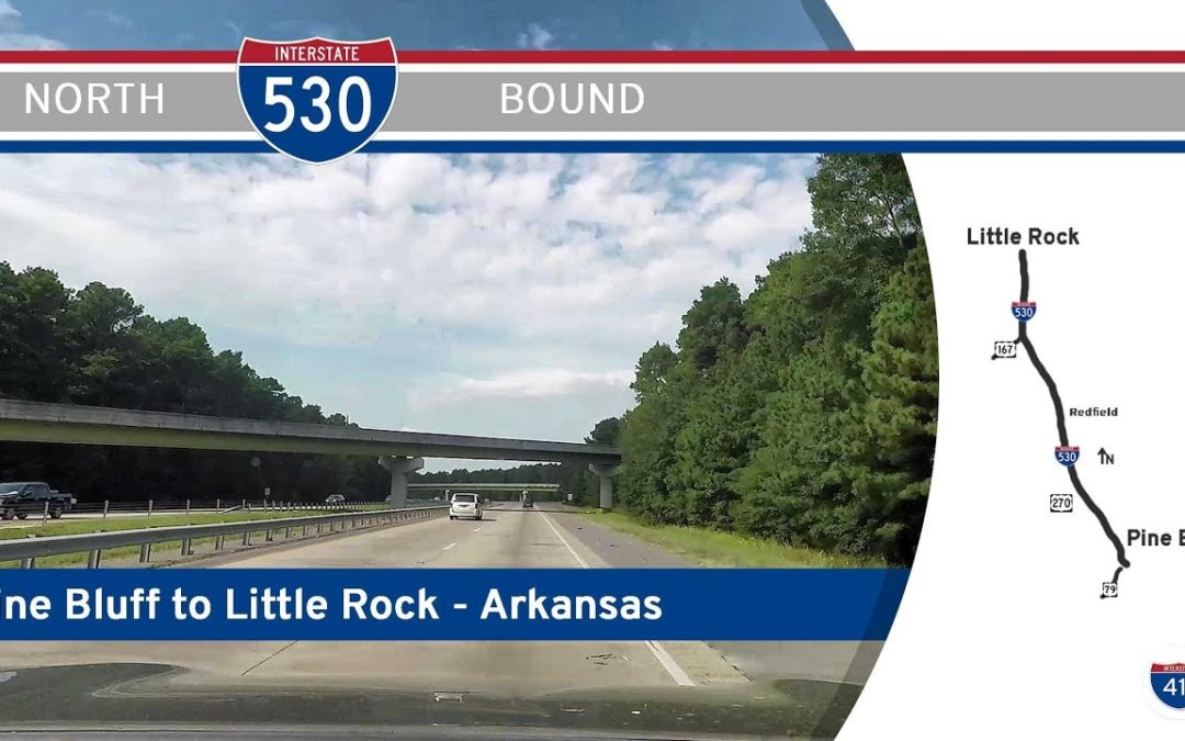 Interstate 530 – Pine Bluff to Little Rock – Arkansas