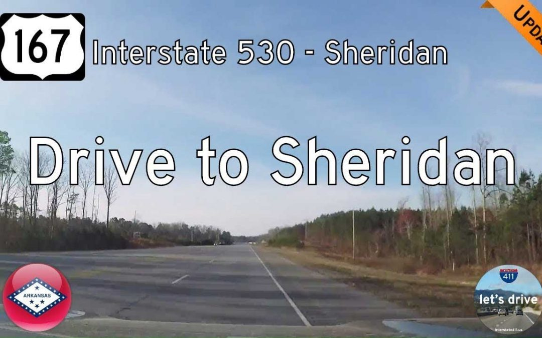 US Highway 167 – Interstate 530 – Sheridan – Arkansas