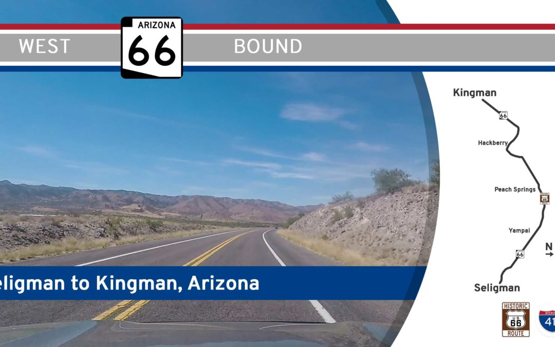 Arizona Highway 66 – Seligman to Kingman