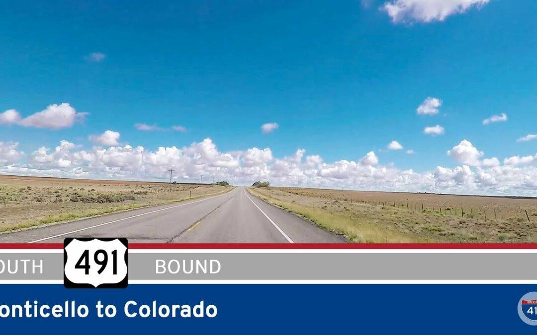 U.S. Highway 491 – Monticello to Colorado – Utah
