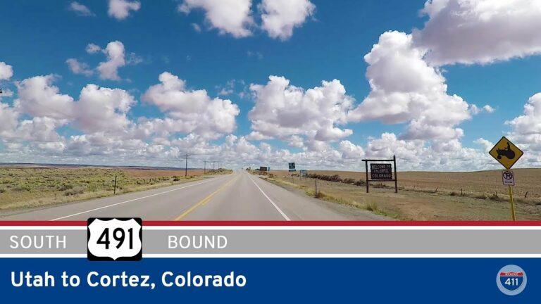 U.S. Highway 491 - Utah to Cortez - Colorado