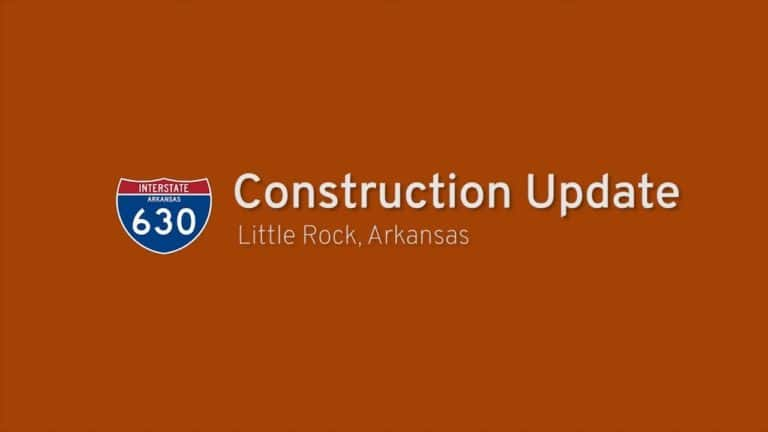 Interstate 630 - Construction Update - Arkansas