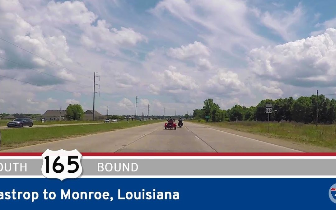 US Highway 165 – Bastrop to Monroe – Louisiana