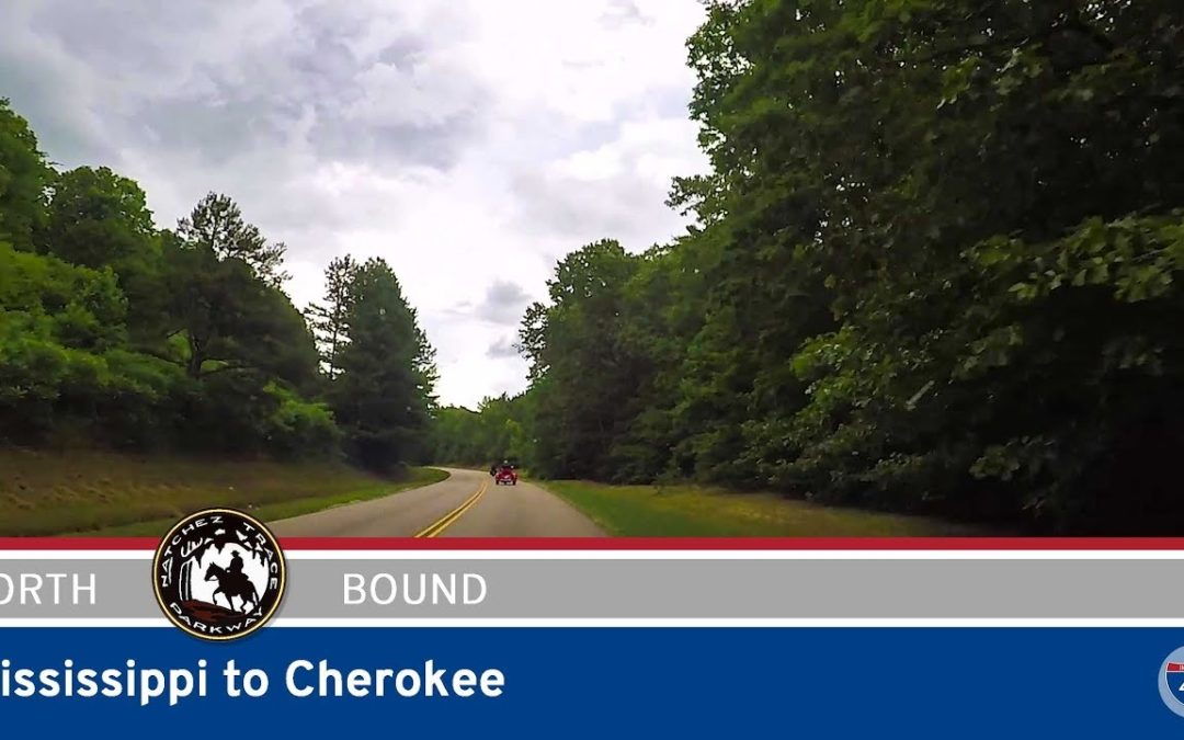 Natchez Trace Parkway – Mississippi to Cherokee – Alabama