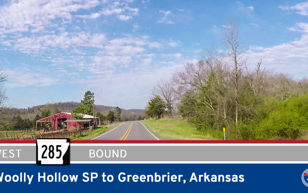 Arkansas Highway 285 – Woolly Hollow State Park to Greenbrier