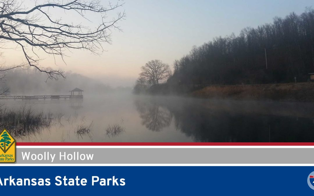 Arkansas State Parks – Woolly Hollow State Park