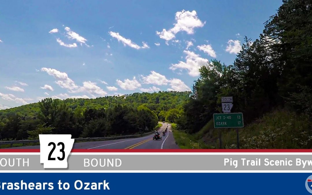 Arkansas Highway 23 – Pig Trail Scenic Byway – Brashears to Ozark