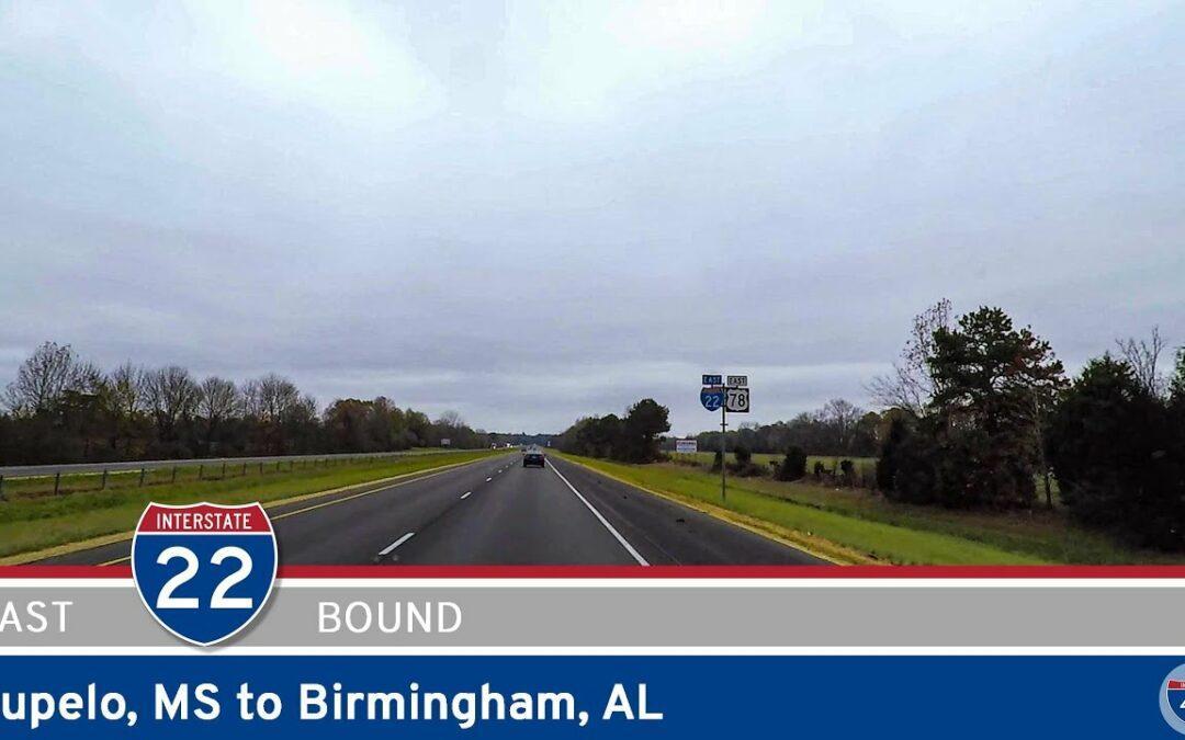 Interstate 22: Tupelo Mississippi to Birmingham Alabama