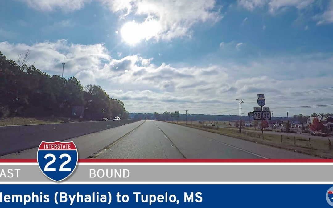 Interstate 22: Memphis to Tupelo – Mississippi