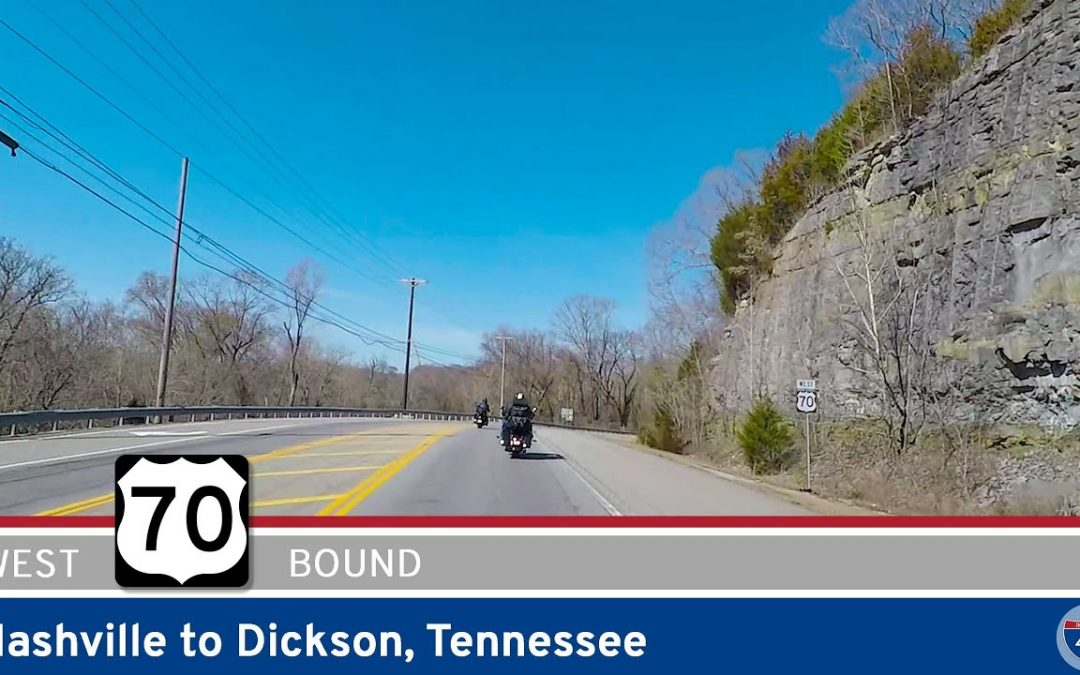 U.S. Highway 70: Nashville to Dickson – Tennessee