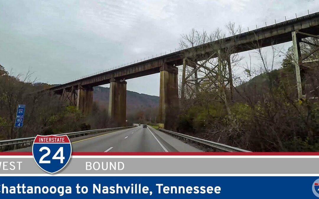 Interstate 24: Chattanooga to Nashville – Tennessee