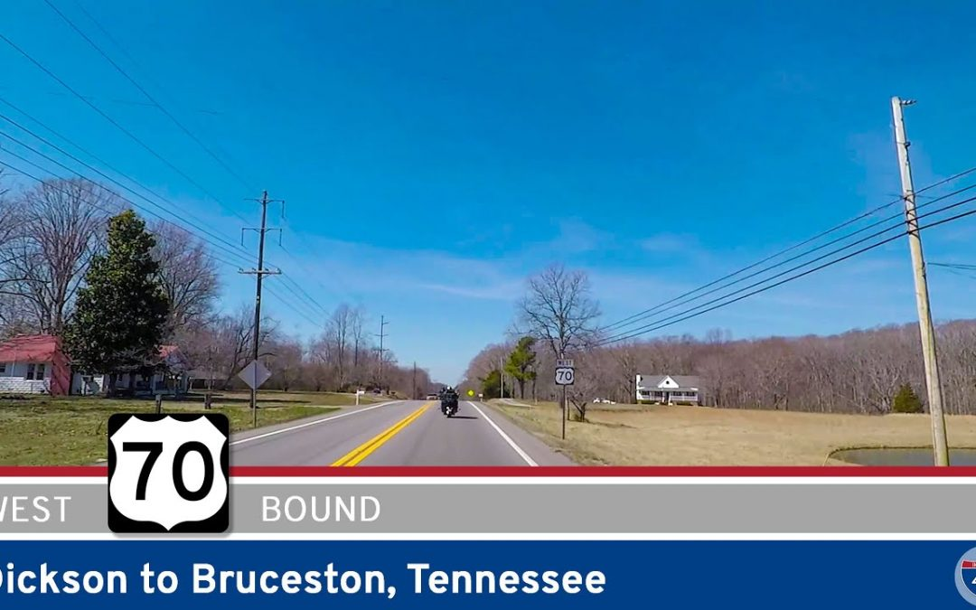 U.S. Highway 70: Dickson to Bruceton – Tennessee