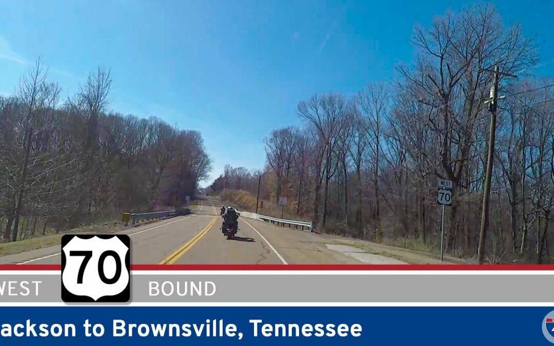 U.S. Highway 70: Jackson to Brownsville – Tennessee