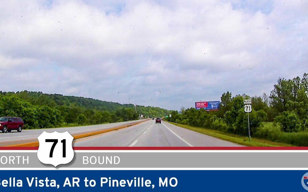 U.S. Highway 71: Bella Vista Arkansas to Pineville Missouri