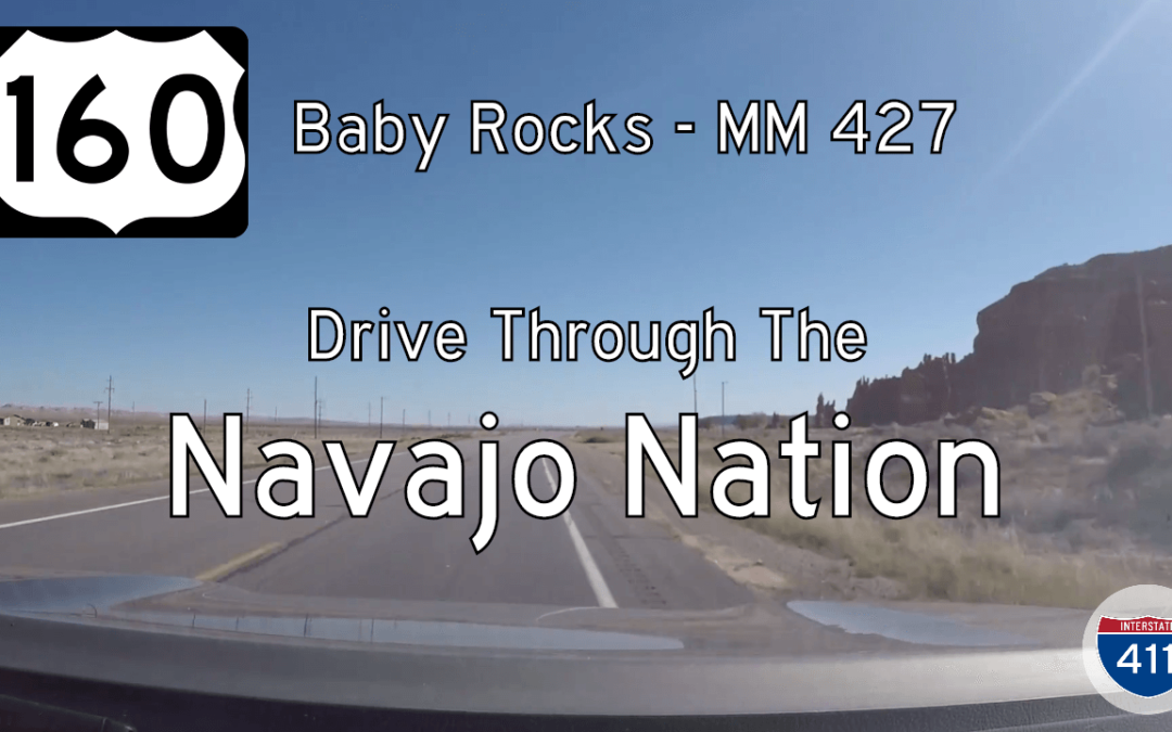 U.S. Highway 160 – Baby Rocks to Mexican Water – Arizona