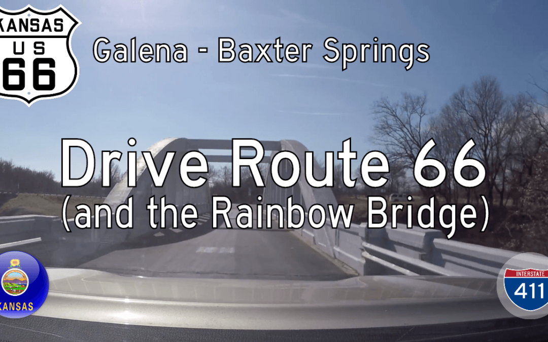 Historic Route 66 – Galena – Baxter Springs – Kansas