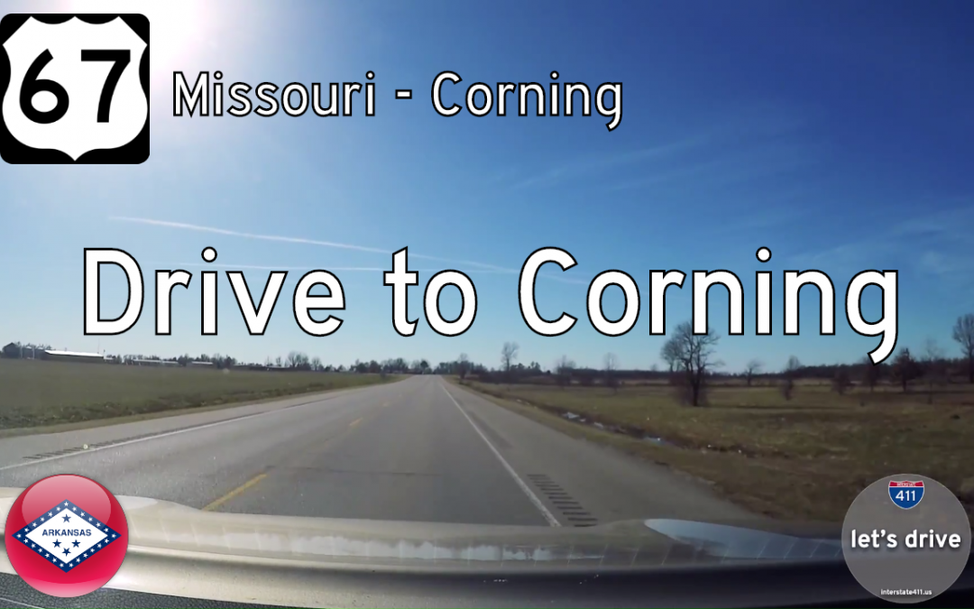 U.S. Highway 67 – Missouri to Corning – Arkansas