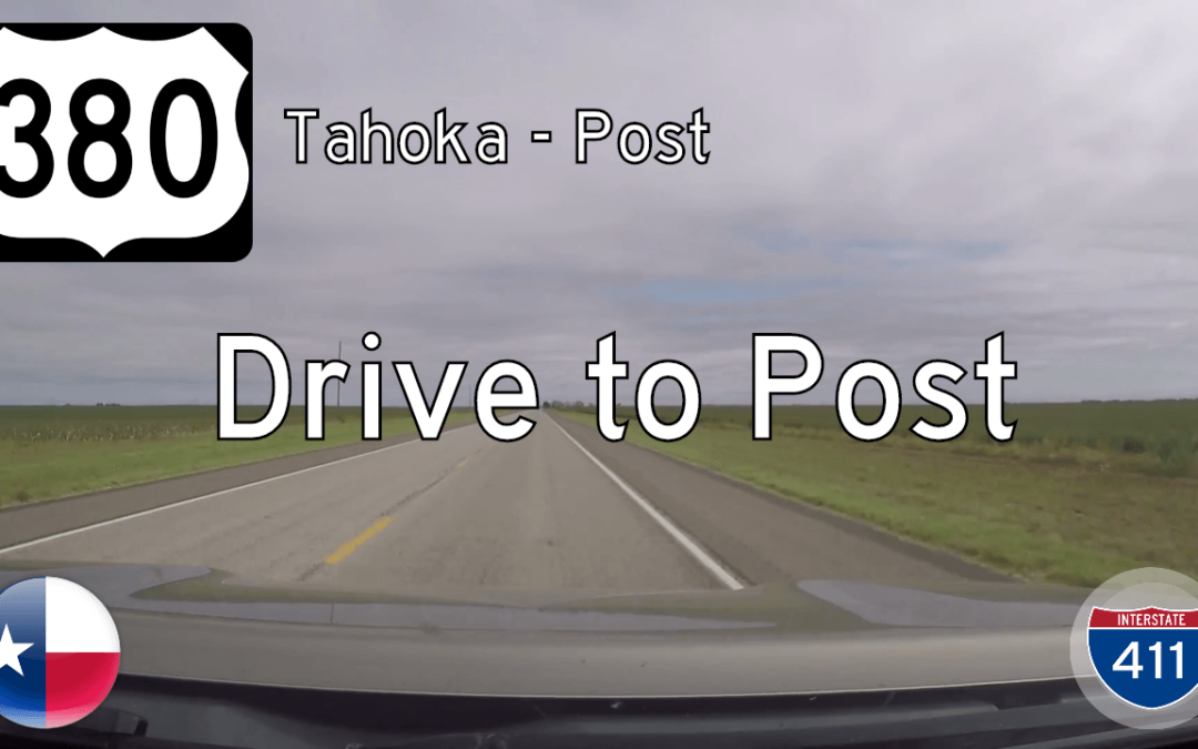 U.S. Highway 380 – Tahoka to Post – Texas