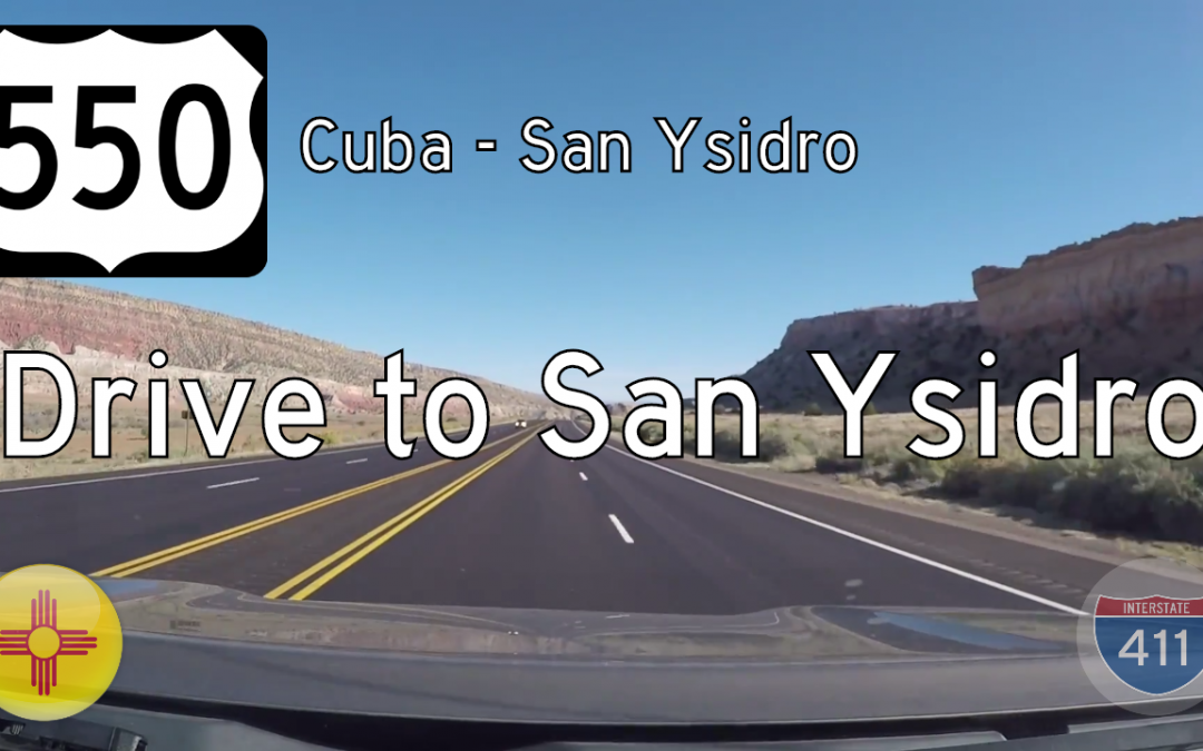 U.S. Highway 550 – Cuba to San Ysidro – New Mexico
