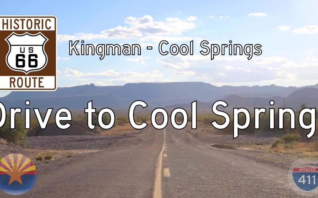 Historic Route 66 – Kingman – Cool Springs – Arizona