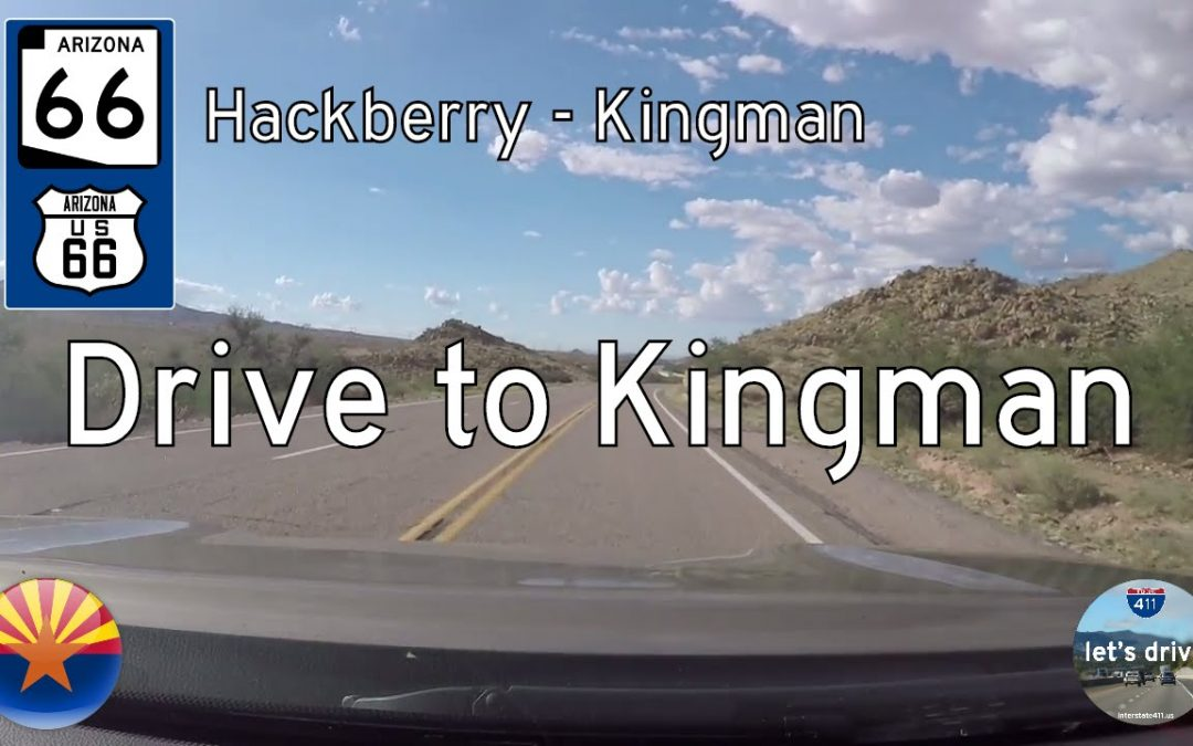 Arizona Highway 66 – Hackberry to Kingman