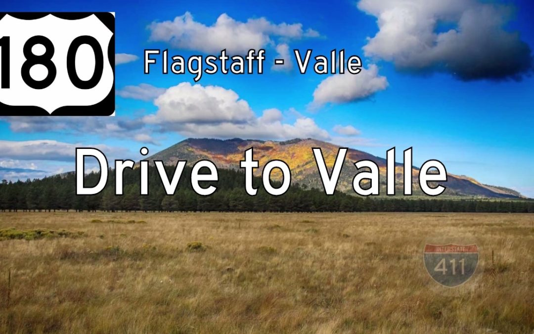 U.S. Highway 180 – Flagstaff to Valle – Arizona