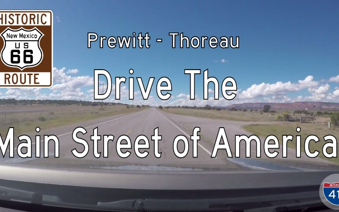 Historic Route 66 – Prewitt to Thoreau – New Mexico