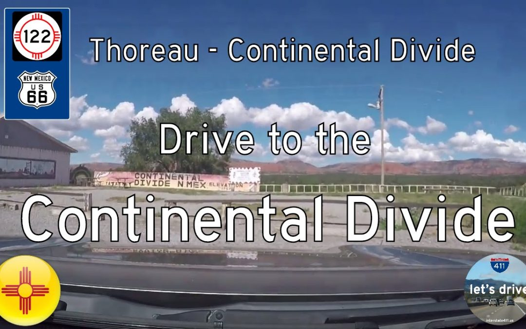 Historic Route 66 – Thoreau to The Continental Divide – New Mexico