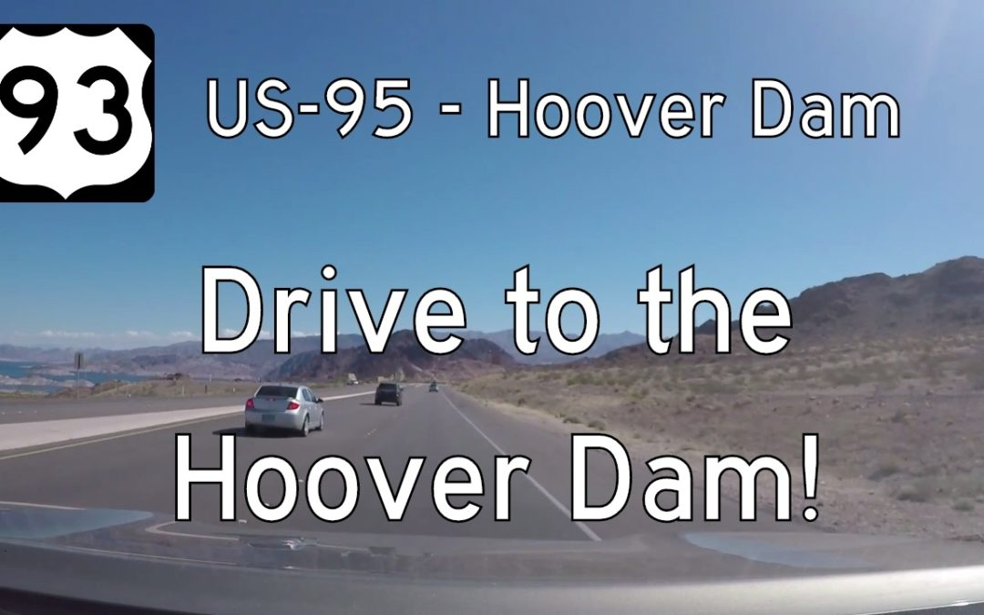 U.S. Highway 93B – Boulder City to the Hoover Dam – Nevada
