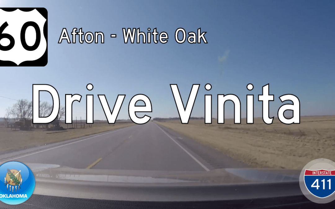 U.S. Highway 60 – Afton – White Oak – Oklahoma