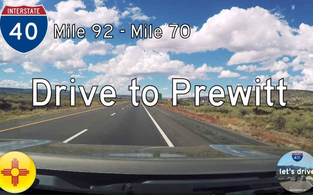 Interstate 40 – Mile 92 – Mile 70 – New Mexico